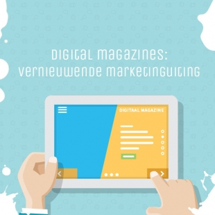 Digital magazines: Vernieuwende marketinguiting